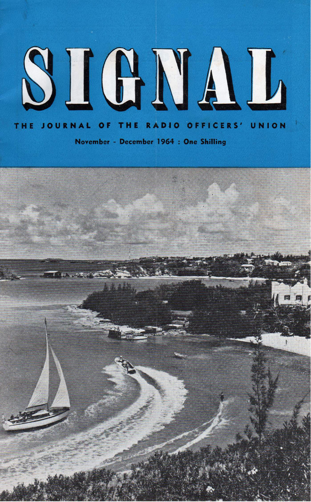 Cover of Signal magazine the journal of the radio officers' union. Image on cover is a yacht and speedboat in a bay