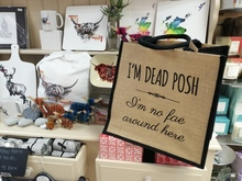 Shopping bag with 'I;m dead posh, I'm no fae around here'
